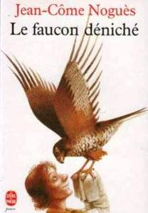 Le faucon déniché