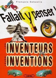 Les inventeurs et leurs inventions