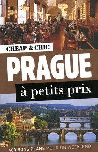 Cheap & chic – Prague à petits prix