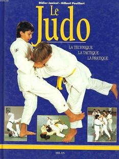 Le Judo – La technique, la tactique, la pratique