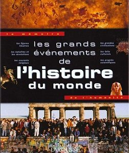 Les grands événements de l'histoire du monde