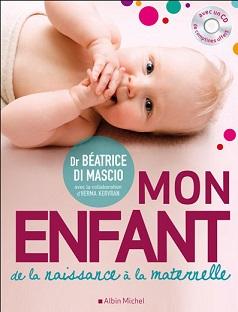 Mon enfant  – De la naissance à la maternelle