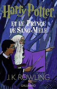 Harry Potter – Tome VI – Et le prince de sang-mêlé