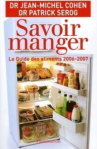 Savoir manger – Le guide des aliments 2006-2007