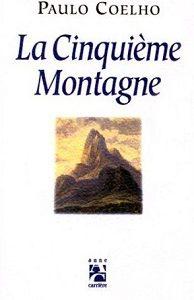 La cinquième montagne