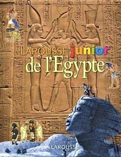 Larousse Junior de l'Égypte