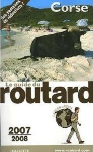 Guide du routard – Corse 2007/2008