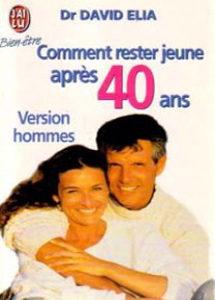 Comment rester jeune après 40 ans – Version hommes