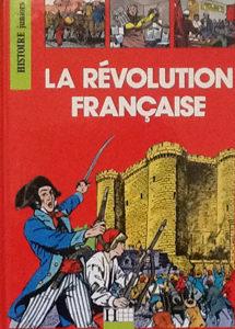 Histoire Juniors – La Révolution française