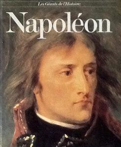 Les Géants de l'Histoire – Napoléon