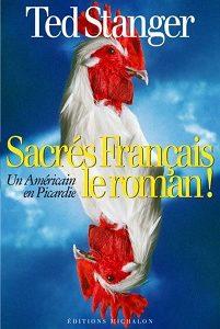 Un américain en Picardie : Sacrés français !