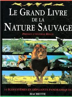 Le Grand Livre de la Nature Sauvage