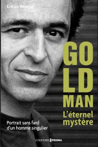 Goldman, l'éternel mystère
