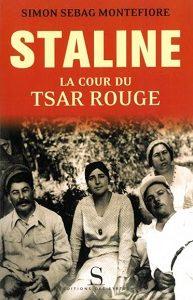 Staline – La cour du Tsar rouge