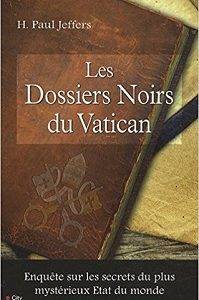 Les dossiers noirs du Vatican