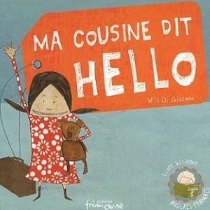 Ma cousine dit Hello