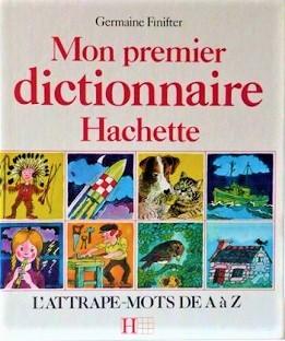 Mon premier dictionnaire – L'attrape mots