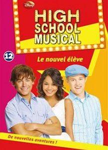 High School Musical – Tome 12 – Le nouvel élève