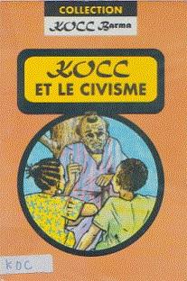 Kocc Barma 1 – Kocc et le civisme
