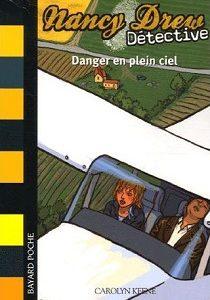 Nancy Drew – Tome IV – Danger en plein ciel