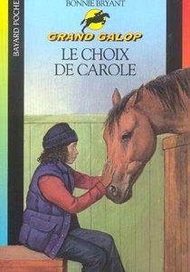 Grand Galop – Le choix de Carole