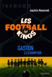 Les Football Kings – Gaston le champion