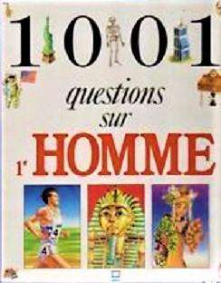 1001 questions sur l'homme