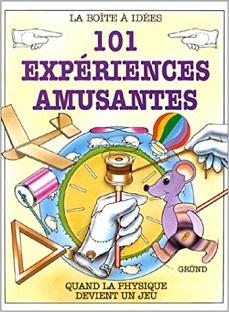 101 expériences amusantes