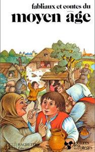 Fabliaux et contes du moyen-âge