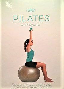 Pilates – Mode d'emploi