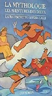 La mythologie – Les aventures des Dieux