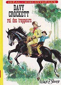 Davy Crockett – Roi des trappeurs