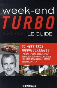Week-end Turbo – Le guide