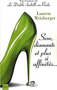 Sexe, diamants et plus si affinités…