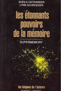 Les étonnants pouvoirs de la mémoire