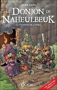 Le Donjon de Naheulbeuk – Tome I – La couette de l'oubli