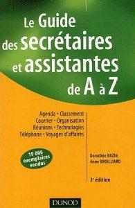 Le guide des secrétaires et assistantes de A à Z