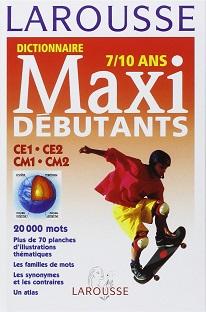 Dictionnaire Maxi débutant – 7/10 ans