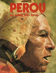 Pérou – Au soleil des incas