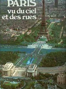 Paris vu du ciel et des rues