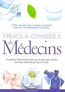 Trucs & conseils de Médecins