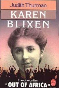Karen Blixen – L'héroïne du film Out of Africa