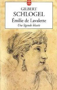 Émilie de Lavalette – Une légende blessée