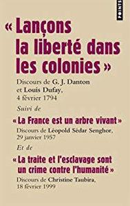 Lançons la liberté dans les colonies – Discours