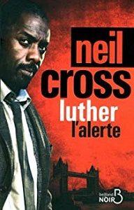 Luther l'alerte