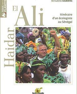 Haidar El Ali – Itinéraire d'un écologiste au Sénégal