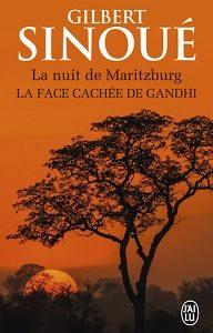 La nuit de Maritzburg – La face cachée de Gandhi