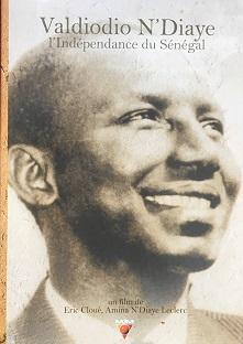DVD – Valdiodio N'diaye, l'Indépendance du Sénégal