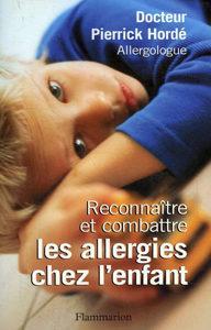 Reconnaître et combattre les allergies chez l'enfant