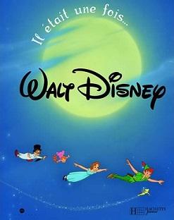 Il était une fois… Walt Disney